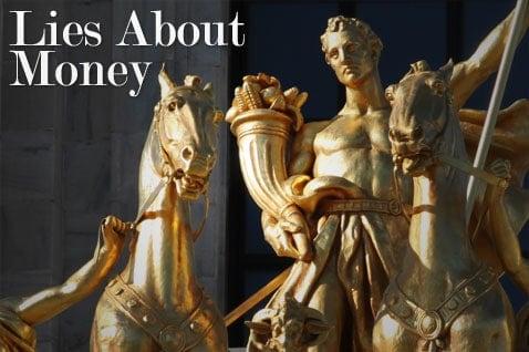 Lies About Money