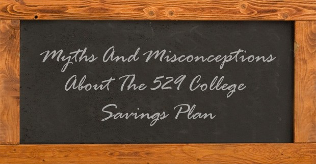 myths about 529 college savings plans
