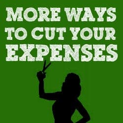 More ways to cut expenses