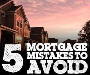 mortgage mistakes to avoid