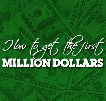 how to get a million dollars