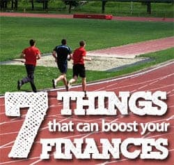 7 things that can boost your finances