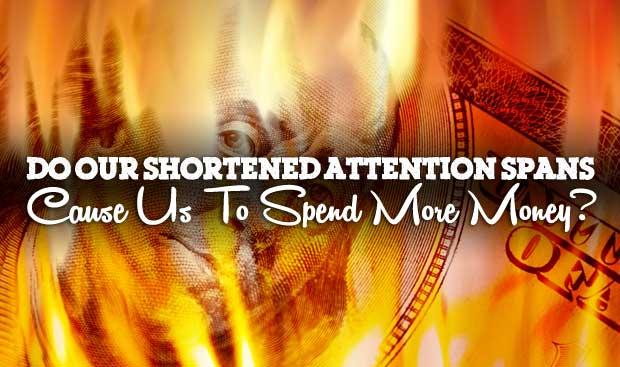 short-attention-span-money