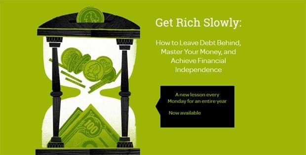 get rich slowly course
