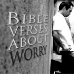 Bible Verses About Worry: How To Cast Your Cares On Him In The Midst Of Trouble