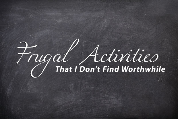 frugal-activities-not-worthwhile