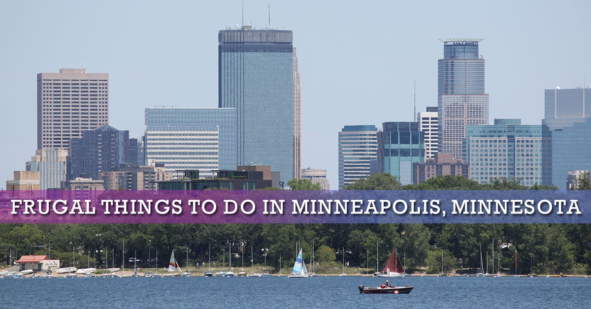 Frugal Things To Do When You Re In Minneapolis Minnesota