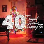 40 Frugal Christmas Shopping Tips To Keep Your Christmas Debt Free