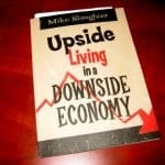 Book Review And Giveaway: Upside Living in a Downside Economy