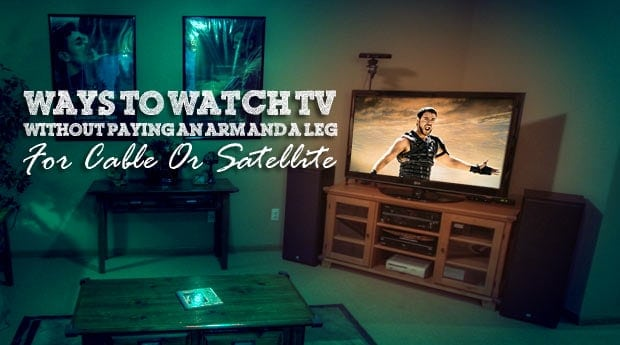How To Watch Television For Free Without Paying For Cable Or