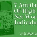 7 Attributes Of High Net Worth Individuals