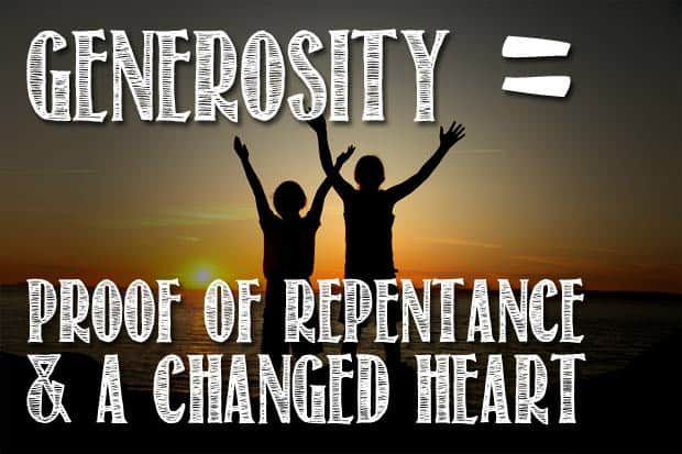 generosity shows a changed heart