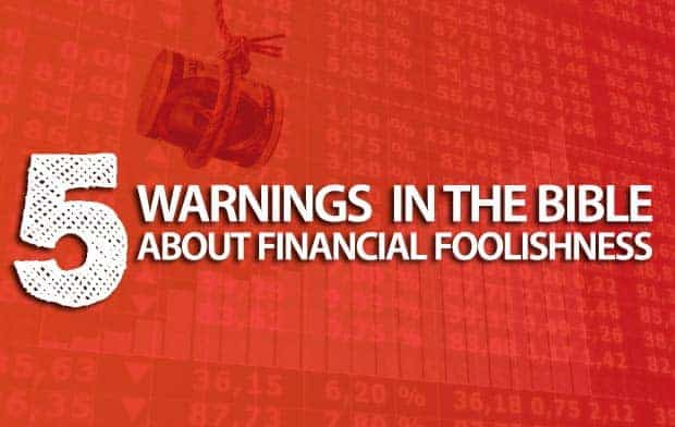 bible-warnings-financial-foolishness