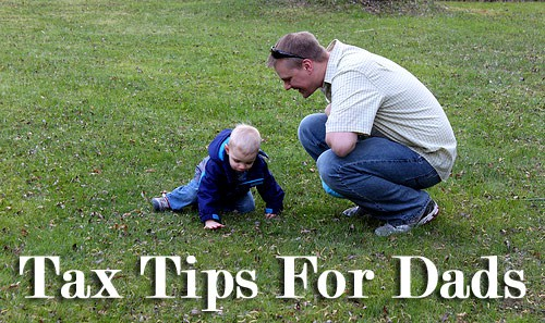 Tax Tips For Dads