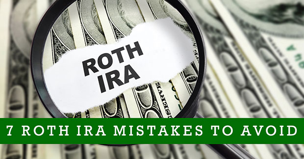 Roth IRA Mistakes To Avoid