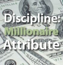 Millionaires Are Disciplined