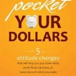 Pocket Your Dollars Book Review: 5 Attitude Changes That Will Help You Change Your Life