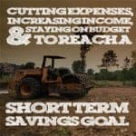 Cutting Expenses, Increasing Income And Staying On Budget To Reach A Short Term Savings Goal