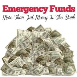 Emergency Funds Are More than Just Money In The Bank