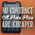 No Contract Cell Phone Plans Are Cheaper, As Long As Phone Upgrades Are Kept To A Minimum