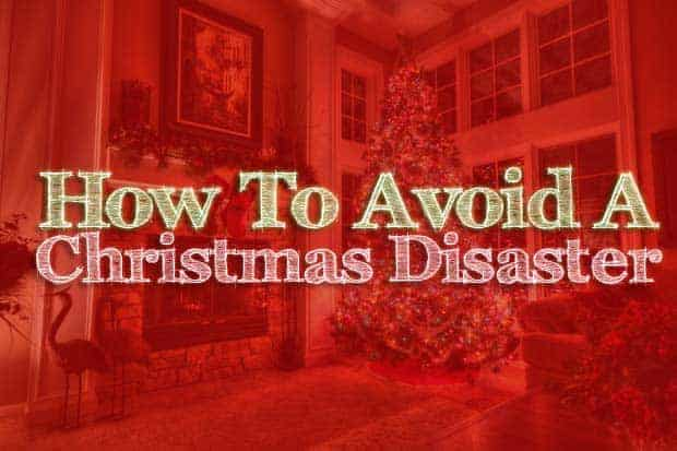 avoid-christmas-disaster