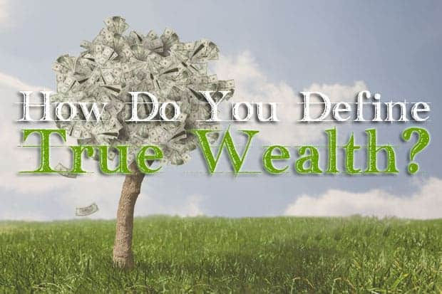 define-true-wealth