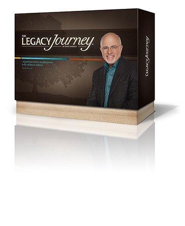 The Legacy Journey By Dave Ramsey Building Wealth And Leaving A Legacy