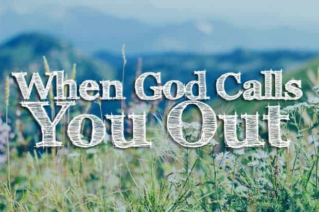 when-God-calls-you-out