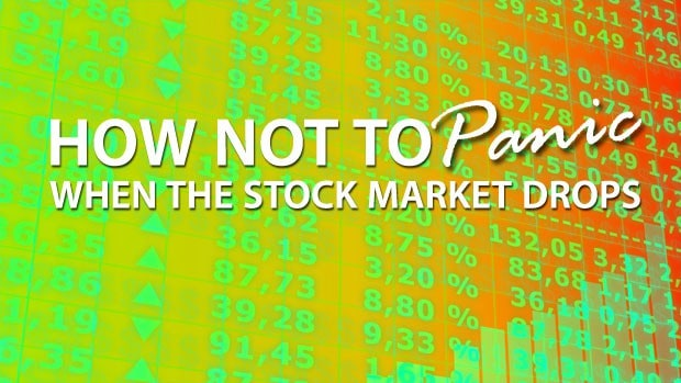 how-not-to-panic-when-market-drops