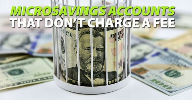 microsavings accounts with no fee