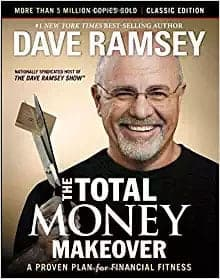Personal Finance Books The Total Money Makeover by Dave Ramsey