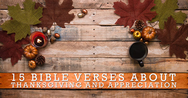 bible verses about thanksgiving and appreciation