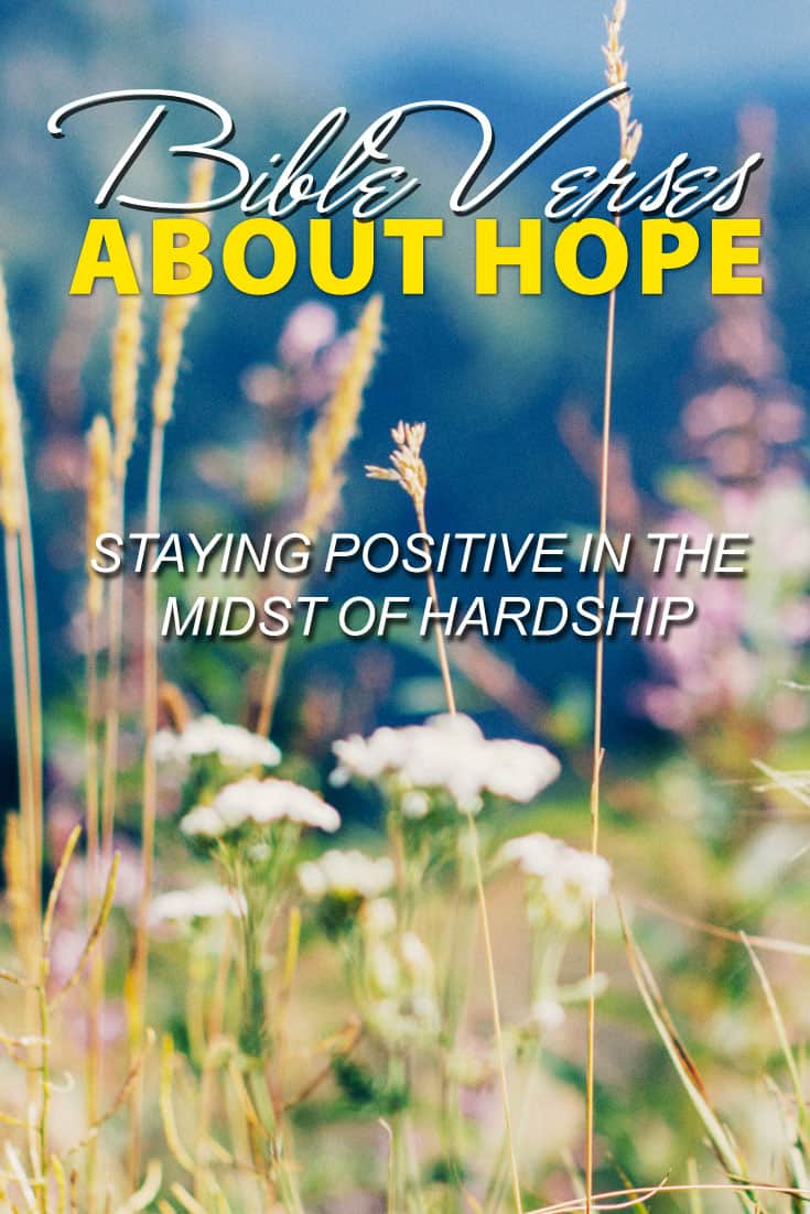 Bible Verses About Hope: Staying Positive In The Midst Of Hardship