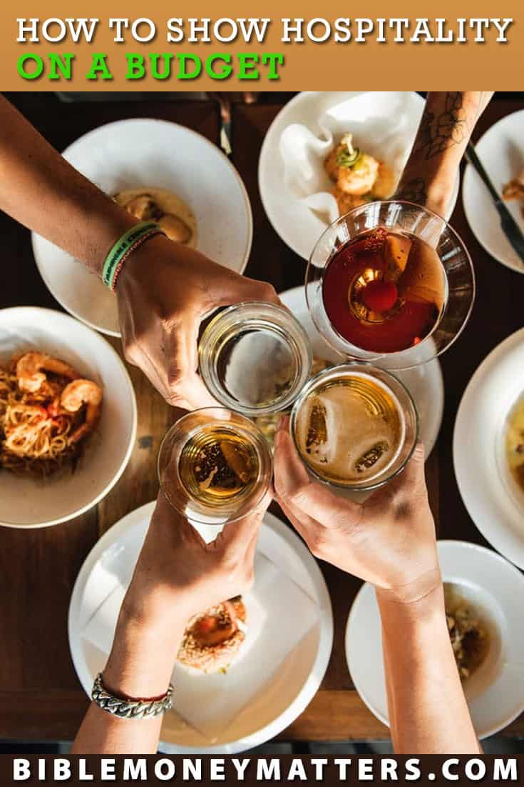 Hospitality is praised in the Bible. With some strategic planning on your part, you can welcome others into your home without damaging your budget.