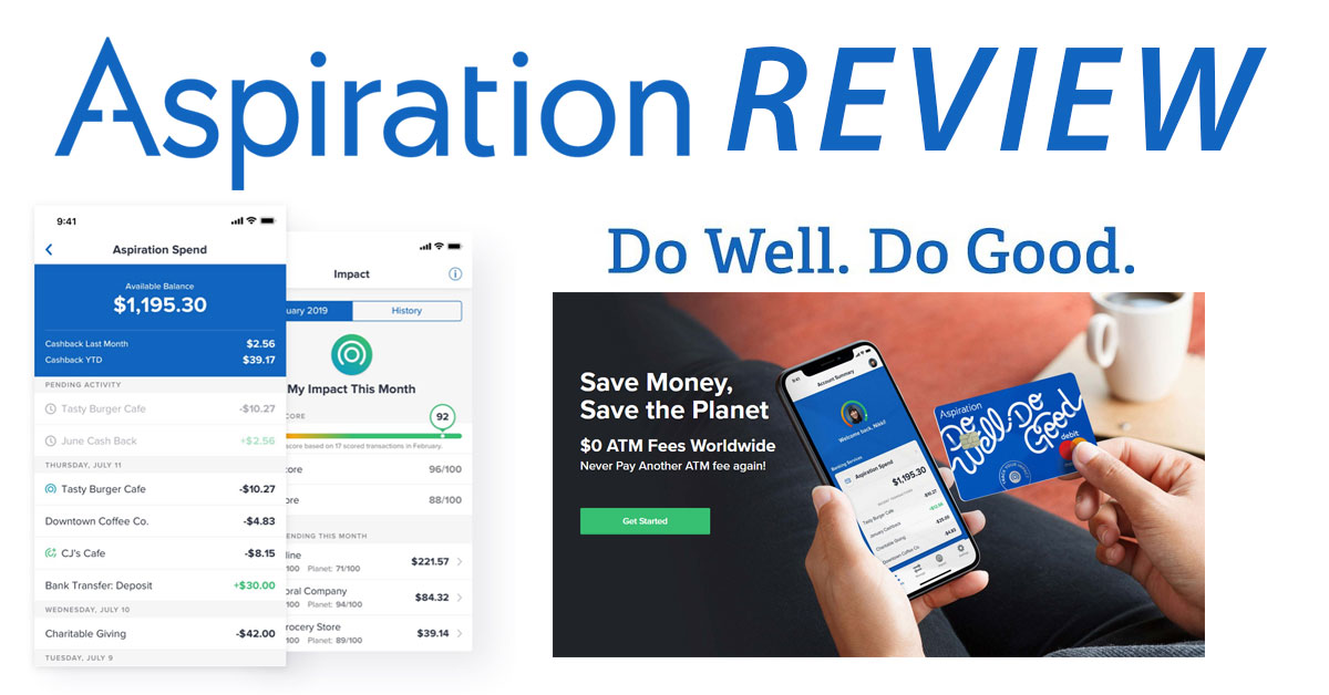 Aspiration Review 2019: Online Accounts With Cash Back