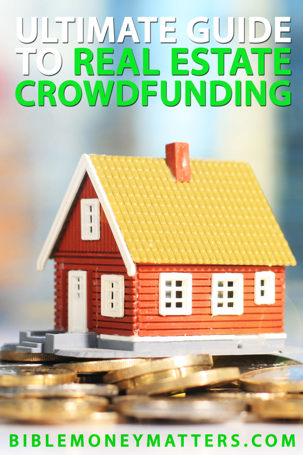 Ultimate Guide To Real Estate Crowdfunding