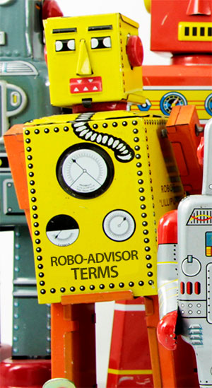 Guide To Robo-Advisors - Robo-Advisor Terms