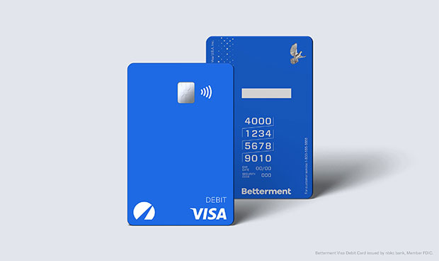 Betterment Everyday Checking & Savings - Betterment Visa Debit Card