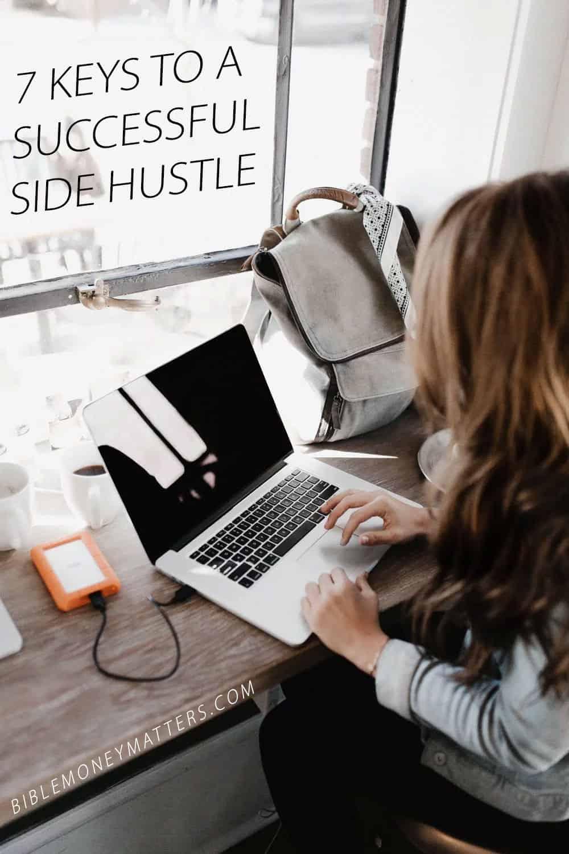 7 Keys To A Successful Side Hustle