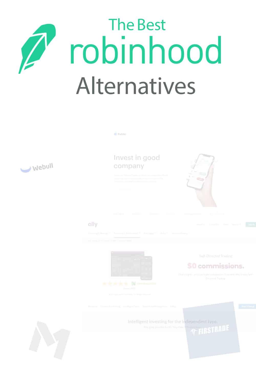 Best Robinhood Alternatives: Apps To Use If You Quit Robinhood