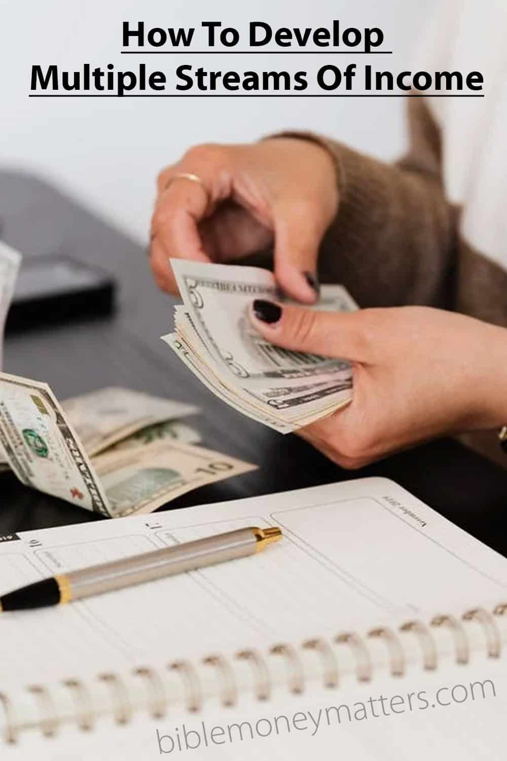 How To Develop Multiple Streams Of Income